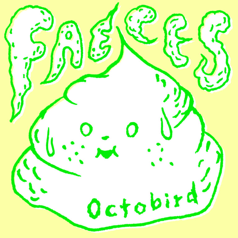 Octobird – Faeces | available on Bandcamp (and everywhere else)